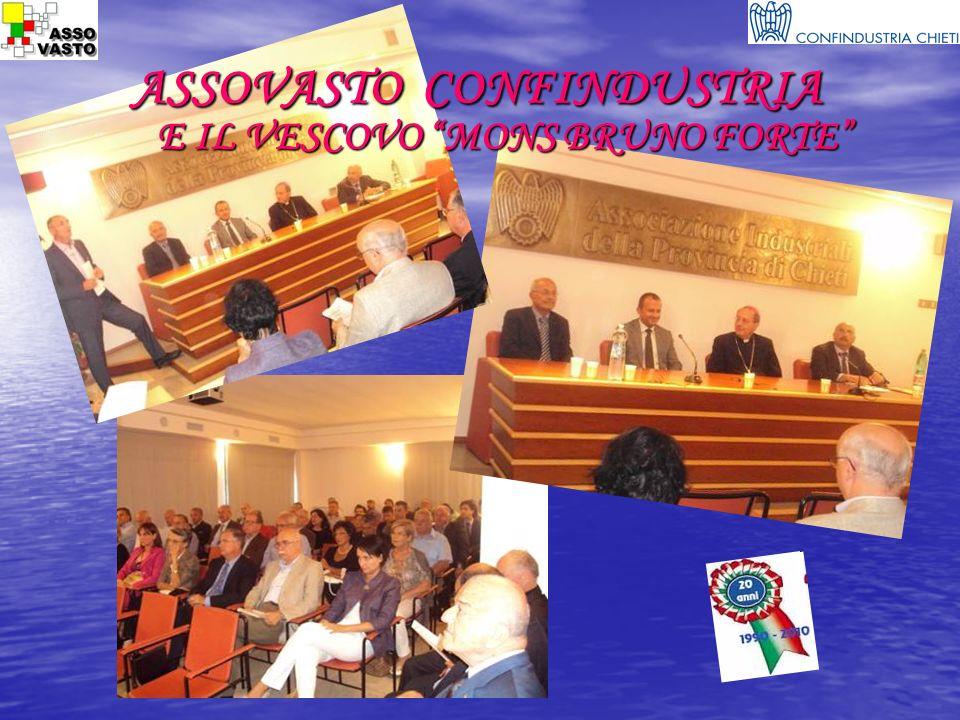 ASSOVASTO CONFINDUSTRIA E IL VESCOVO MONS BRUNO FORTE