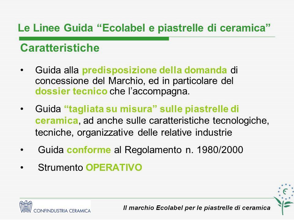Caratteristiche Le Linee Guida Ecolabel e piastrelle di ceramica