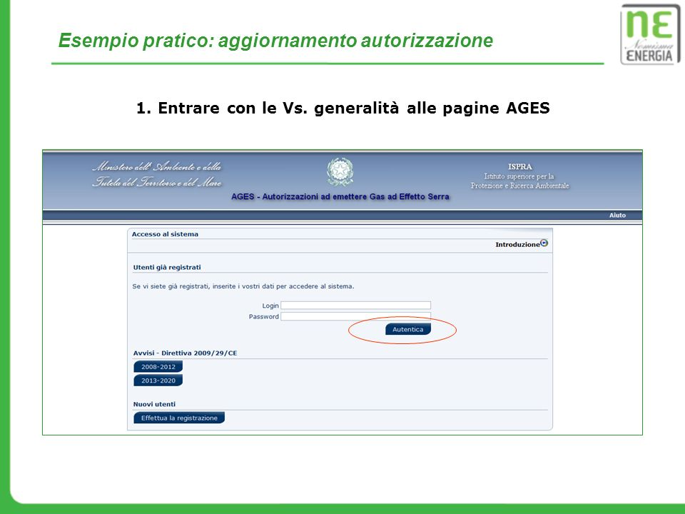 Entrare con le Vs. generalità alle pagine AGES