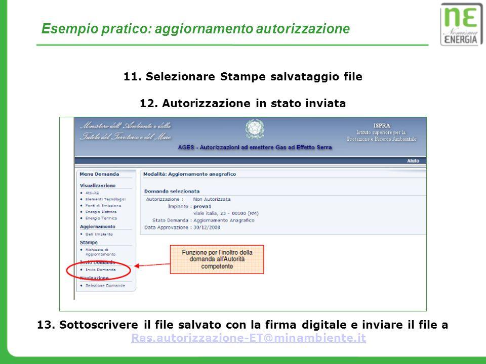 Selezionare Stampe salvataggio file Autorizzazione in stato inviata