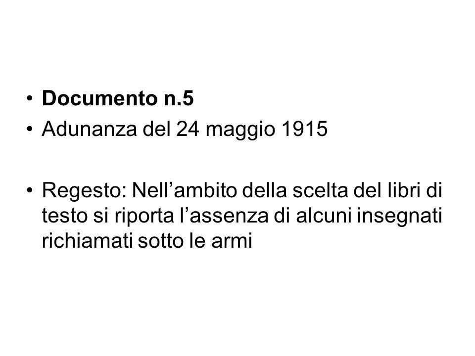 Documento n.5 Adunanza del 24 maggio 1915.