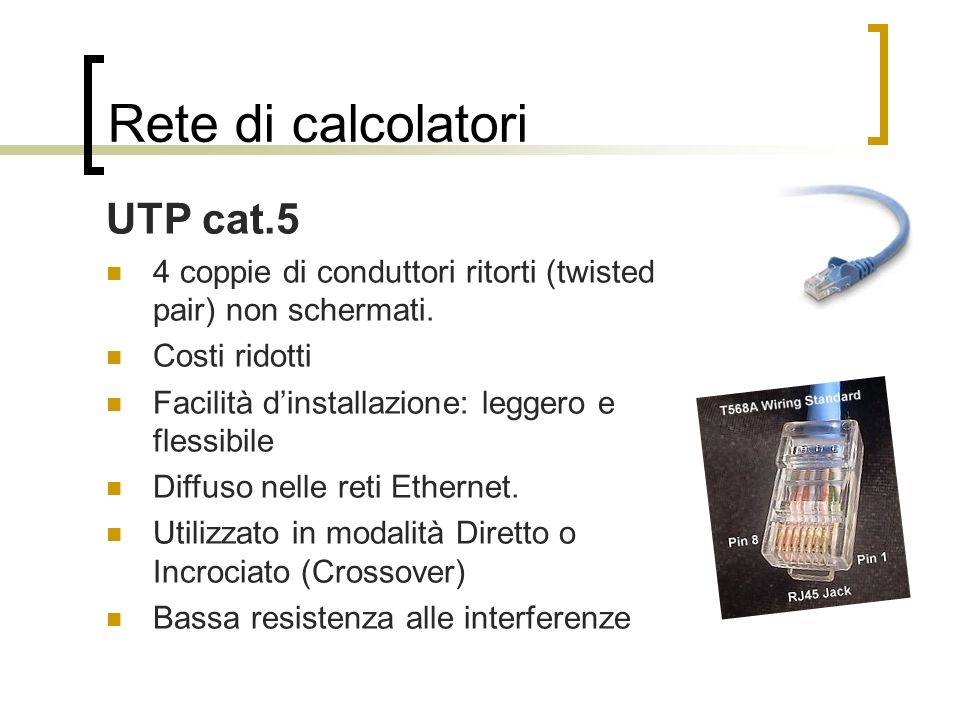 Rete di calcolatori UTP cat.5
