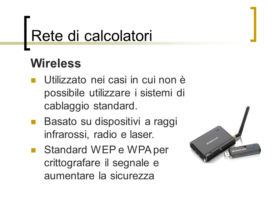 Rete di calcolatori Wireless