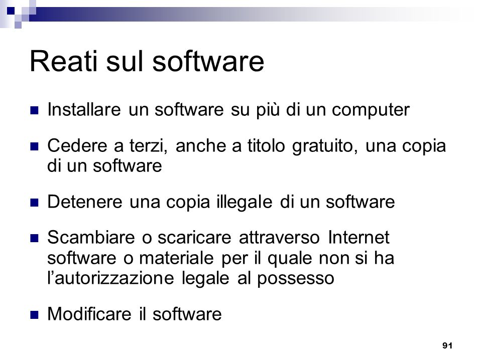 Reati sul software Installare un software su più di un computer