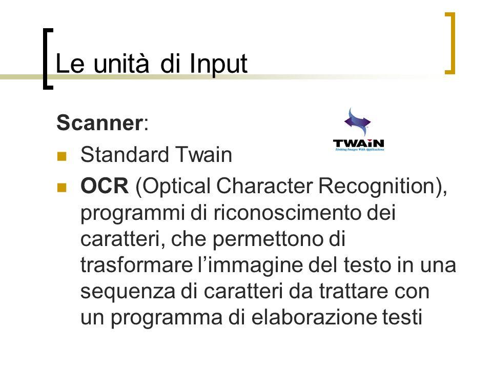 Le unità di Input Scanner: Standard Twain