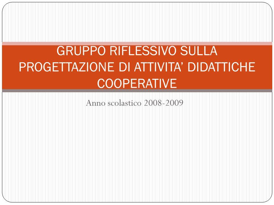 GRUPPO RIFLESSIVO SULLA PROGETTAZIONE DI ATTIVITA' DIDATTICHE COOPERATIVE