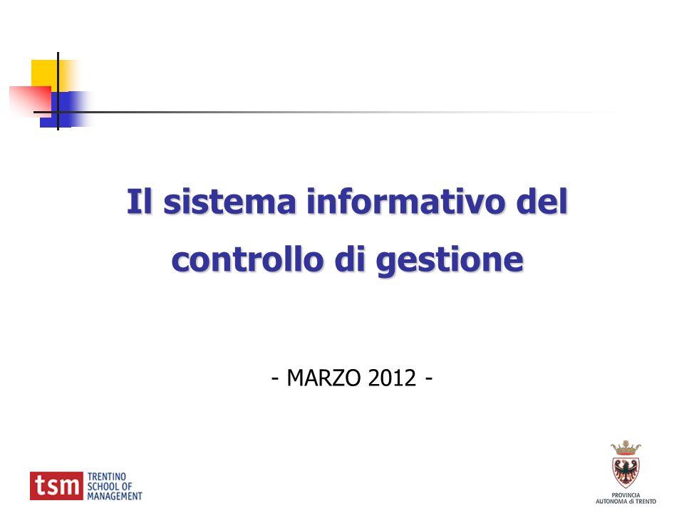 Il sistema informativo del controllo di gestione - MARZO 2012 -