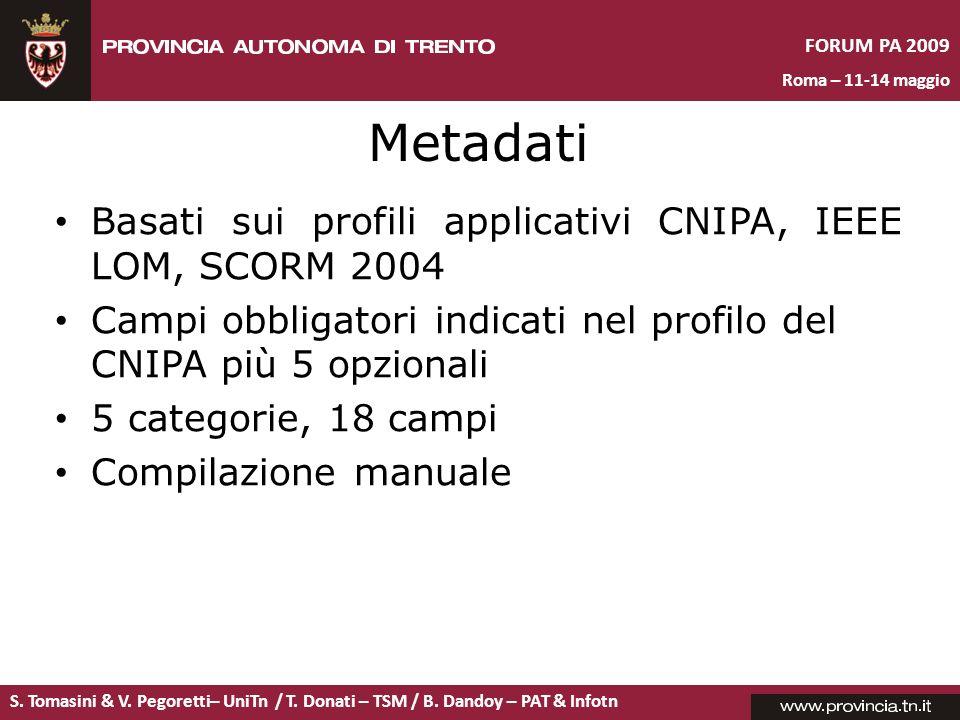 Metadati Basati sui profili applicativi CNIPA, IEEE LOM, SCORM 2004