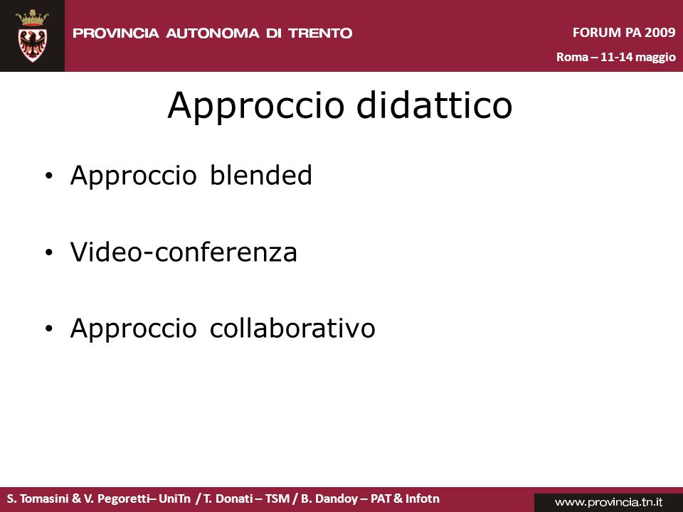 Approccio didattico Approccio blended Video-conferenza