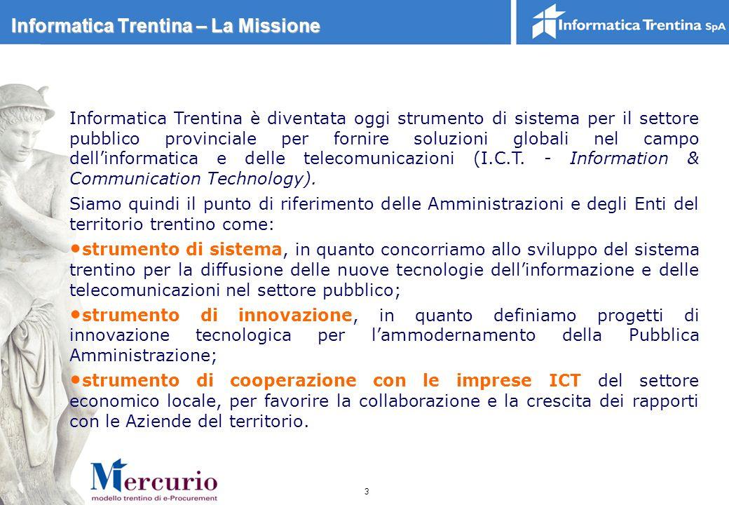 Informatica Trentina – La Missione
