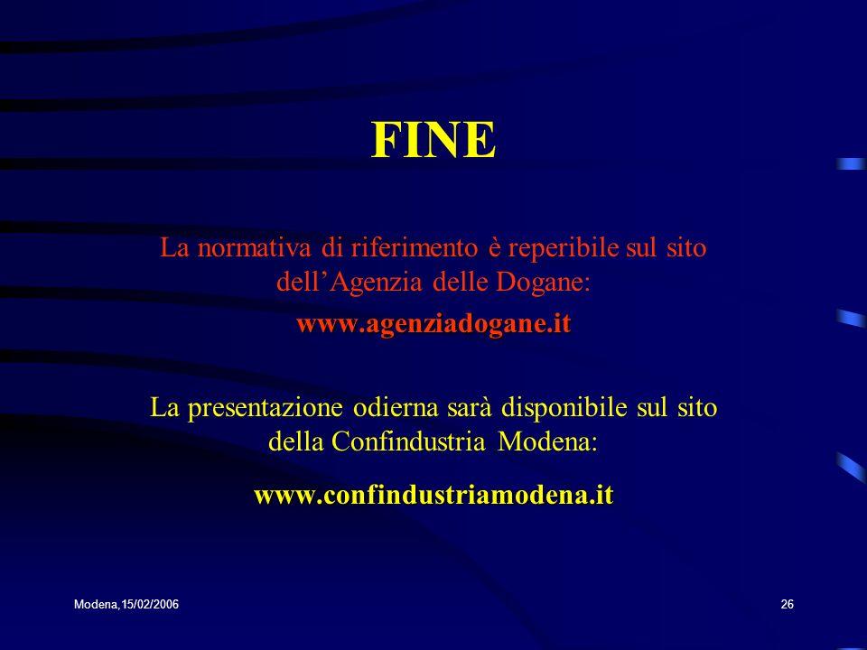 FINE La normativa di riferimento è reperibile sul sito dell'Agenzia delle Dogane: www.agenziadogane.it.