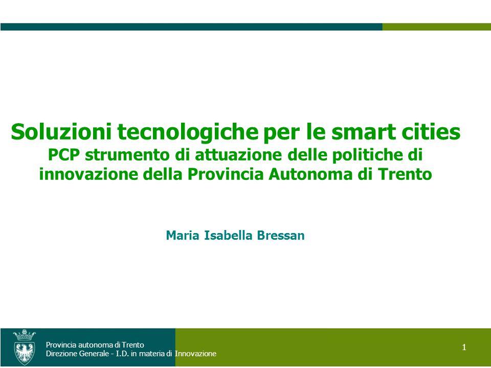 Soluzioni tecnologiche per le smart cities Maria Isabella Bressan