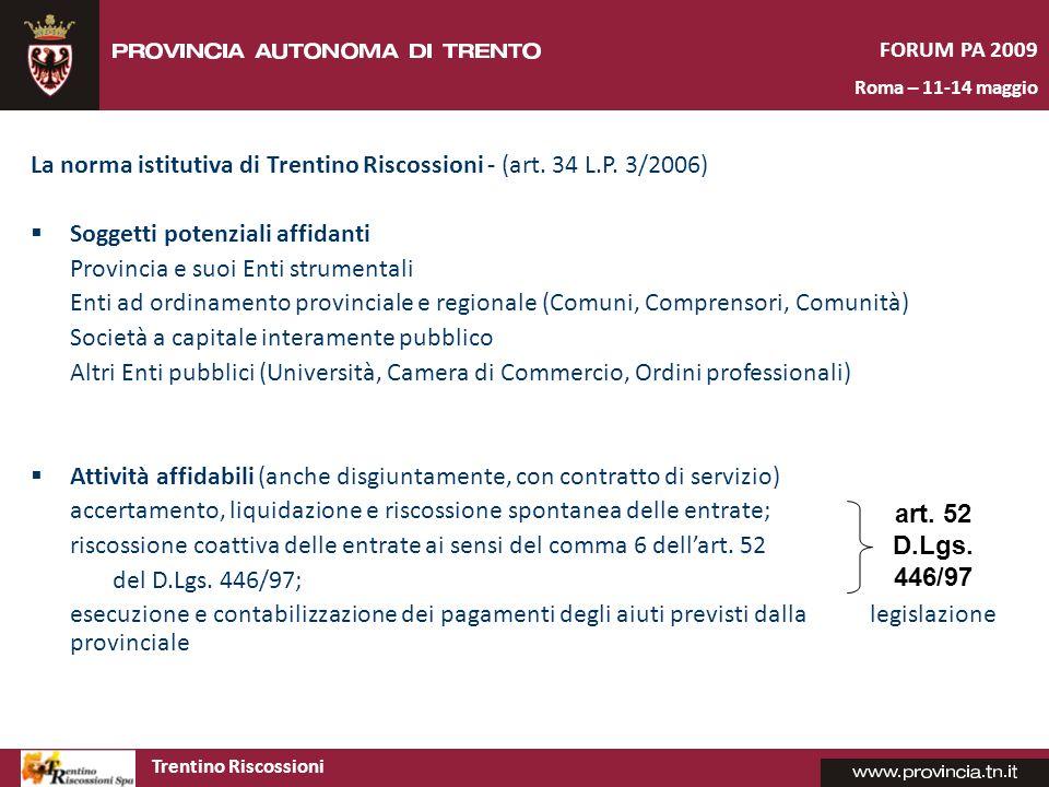 La norma istitutiva di Trentino Riscossioni - (art. 34 L.P. 3/2006)