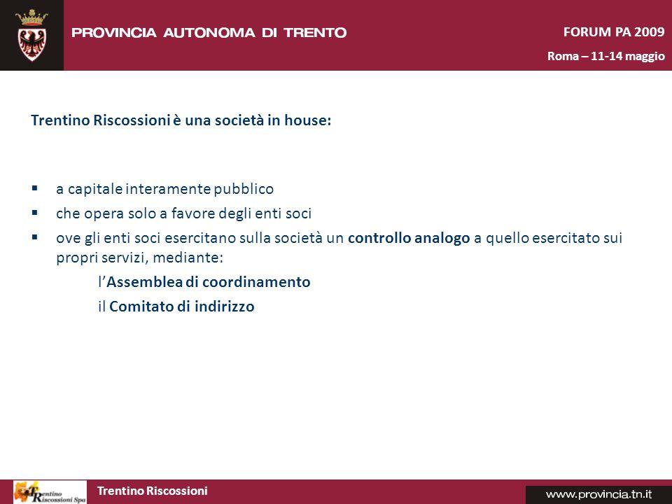 Trentino Riscossioni è una società in house: