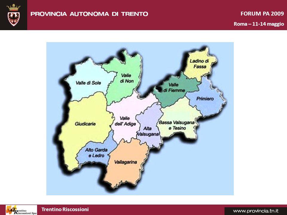 FORUM PA 2009 Roma – 11-14 maggio Trentino Riscossioni