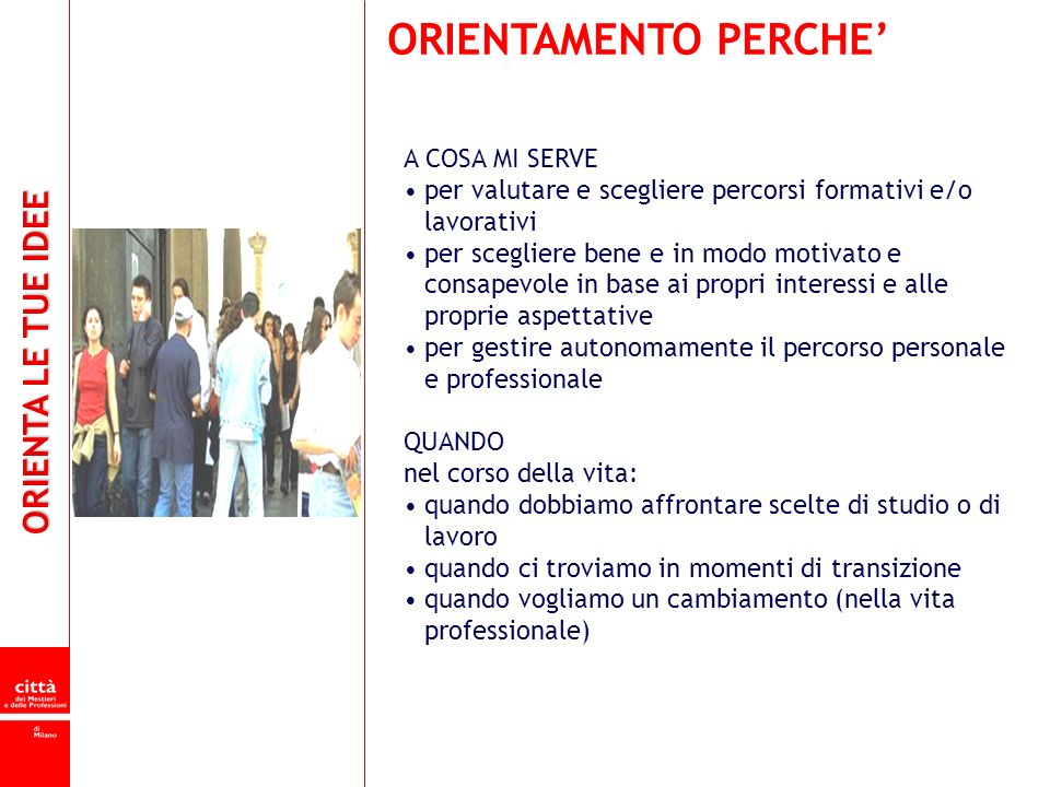 ORIENTAMENTO PERCHE' A COSA MI SERVE