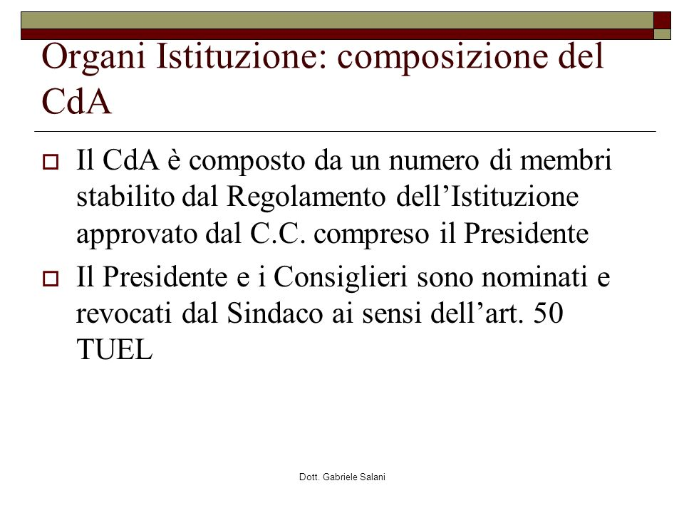 Organi Istituzione: composizione del CdA