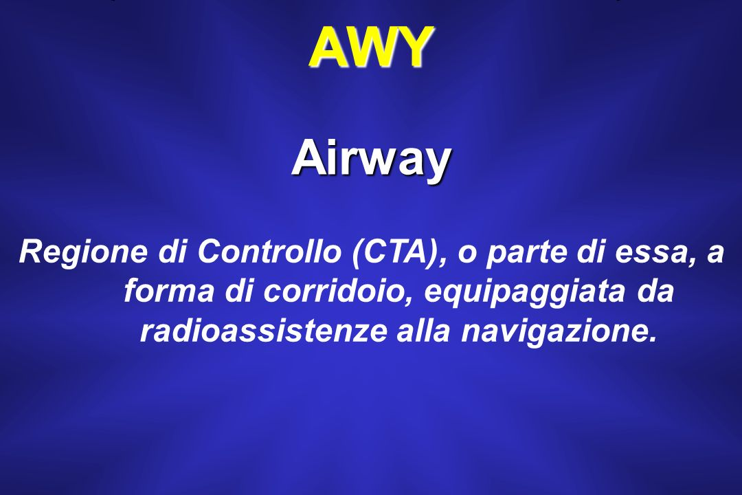 AWY Airway.