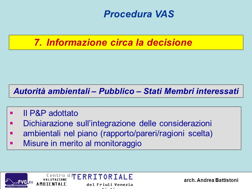 Autorità ambientali – Pubblico – Stati Membri interessati