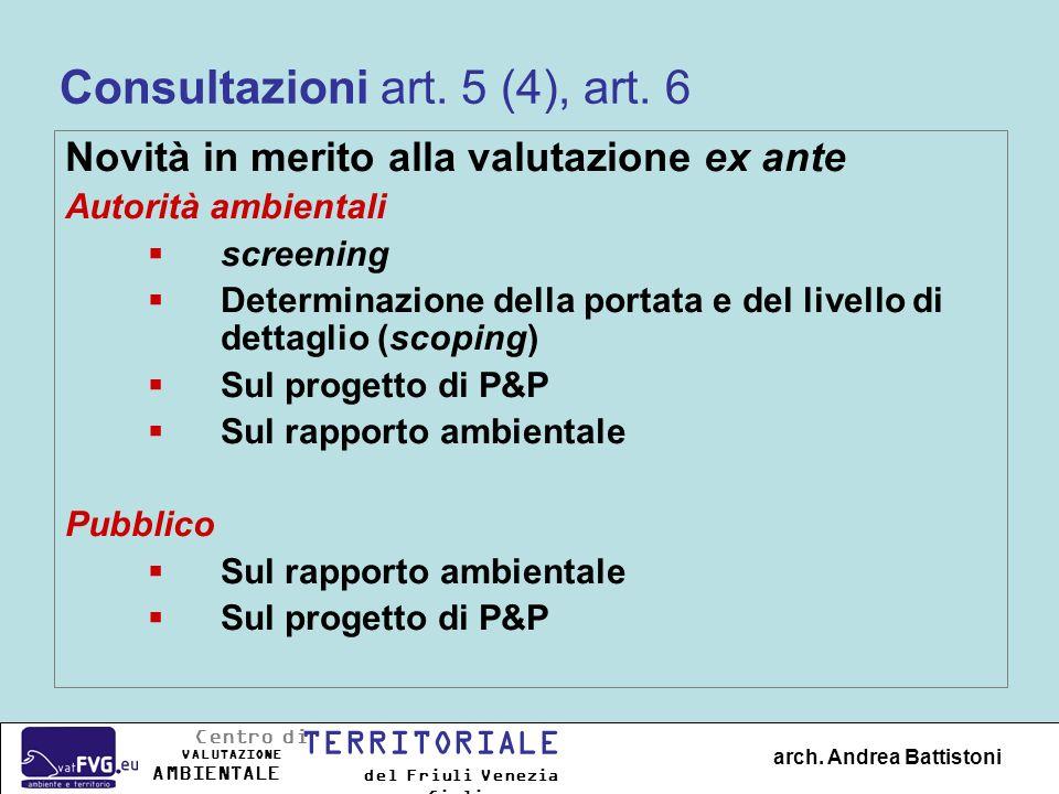 Consultazioni art. 5 (4), art. 6