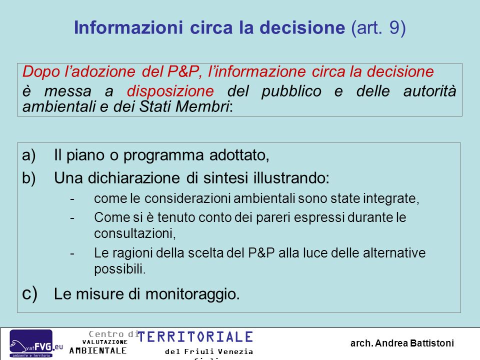 Informazioni circa la decisione (art. 9)