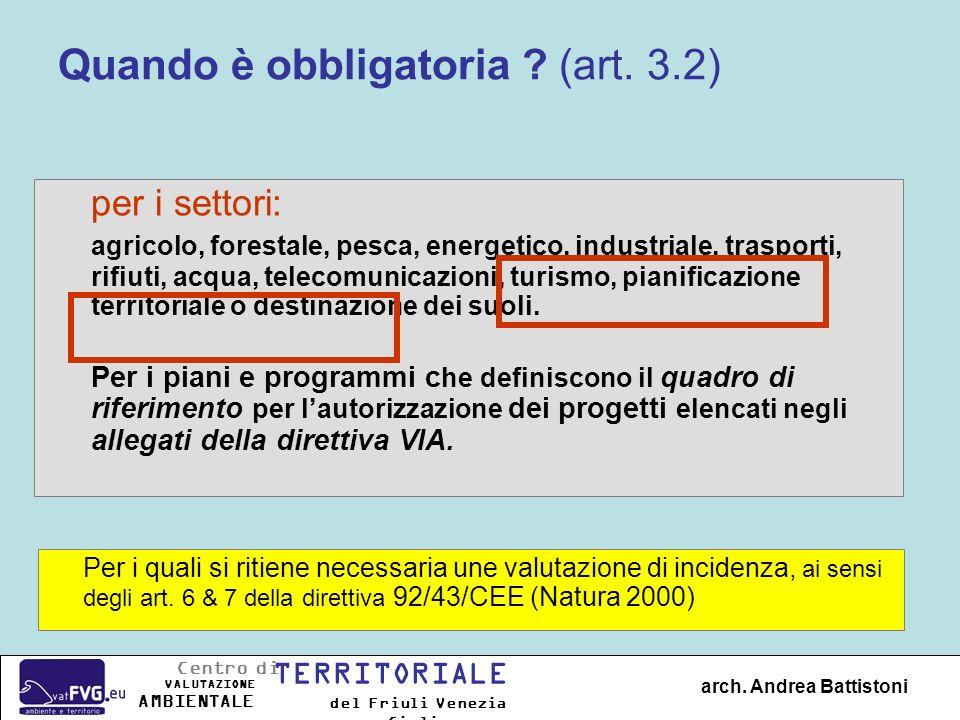 Quando è obbligatoria (art. 3.2)