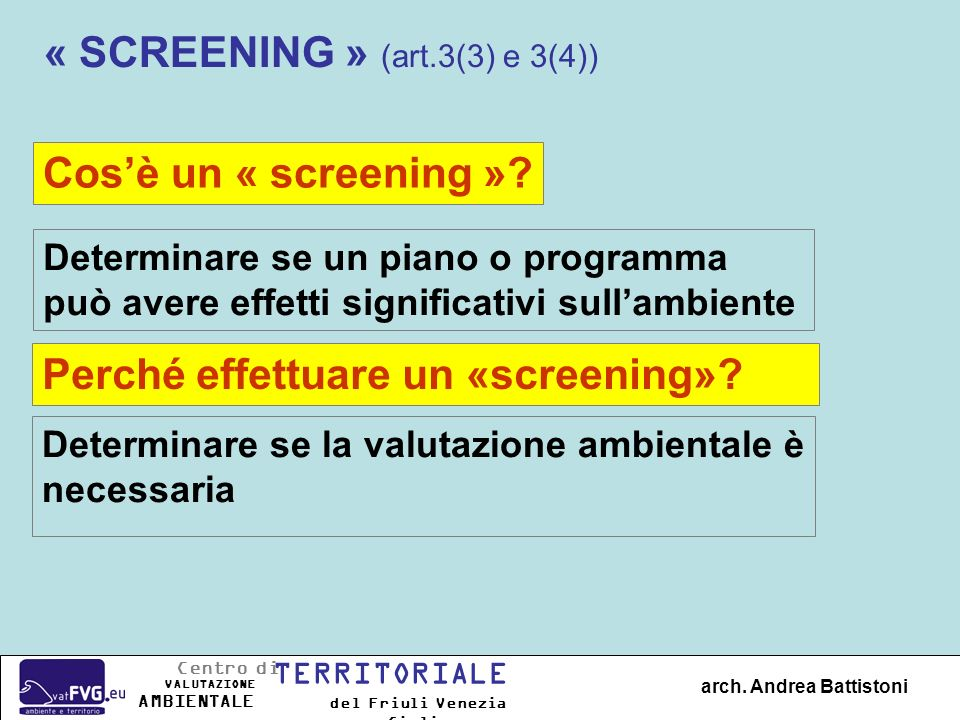 « SCREENING » (art.3(3) e 3(4))