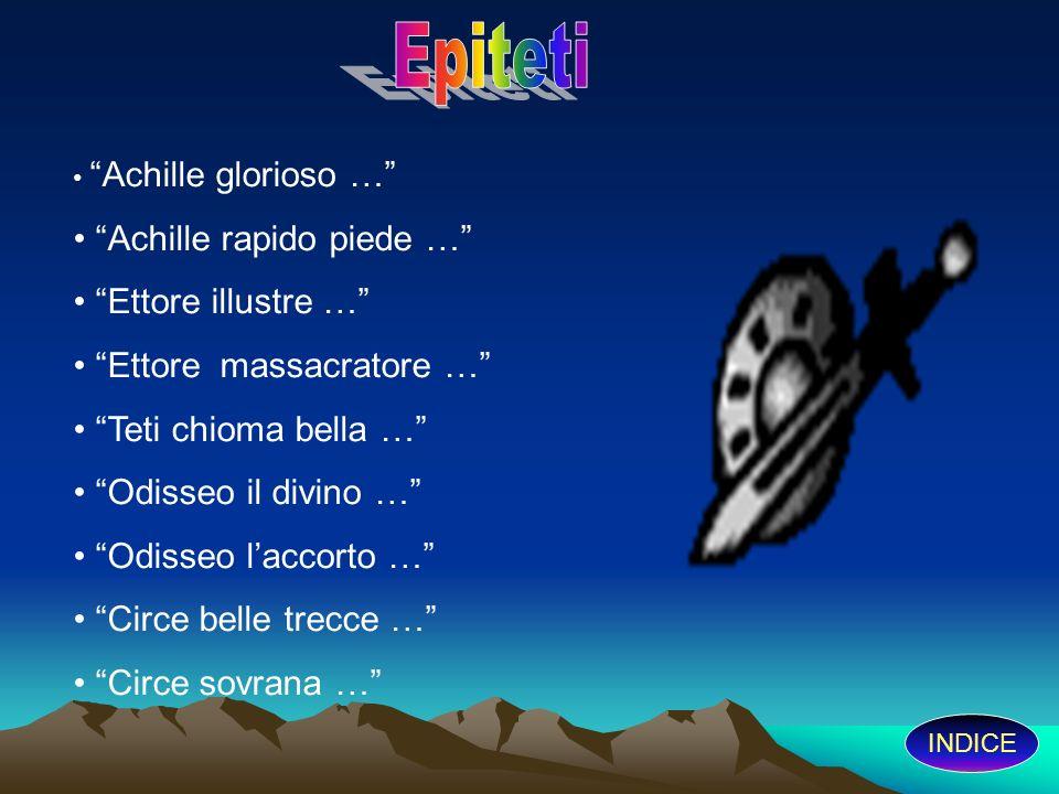Epiteti Achille rapido piede … Ettore illustre …