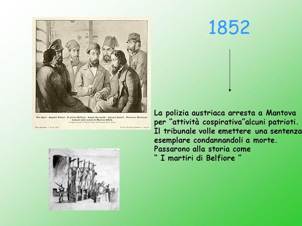 1852 La polizia austriaca arresta a Mantova