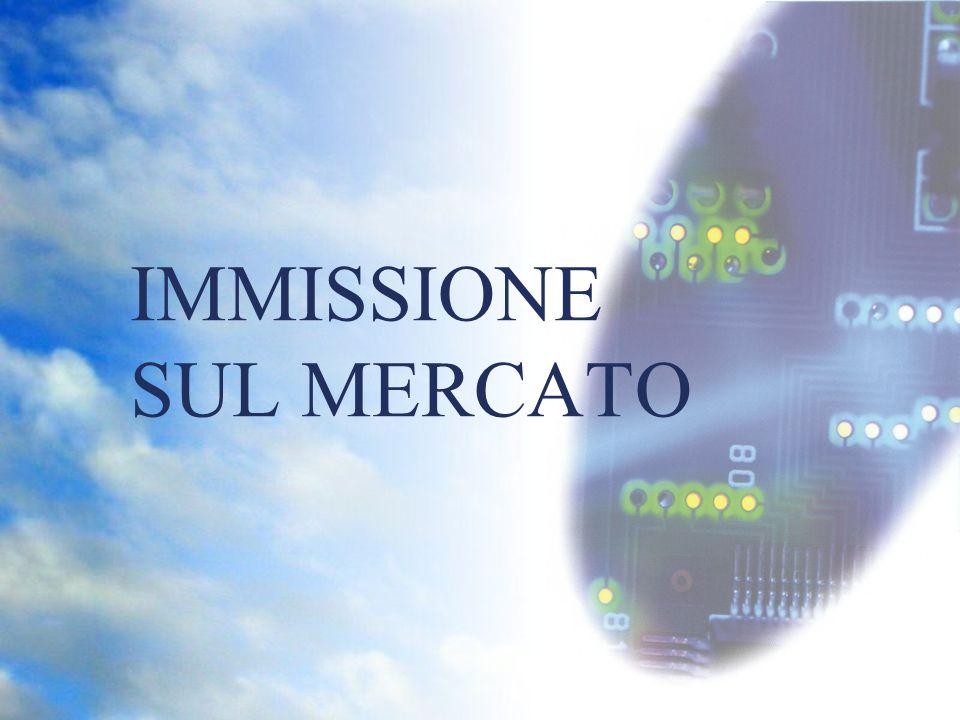 IMMISSIONE SUL MERCATO