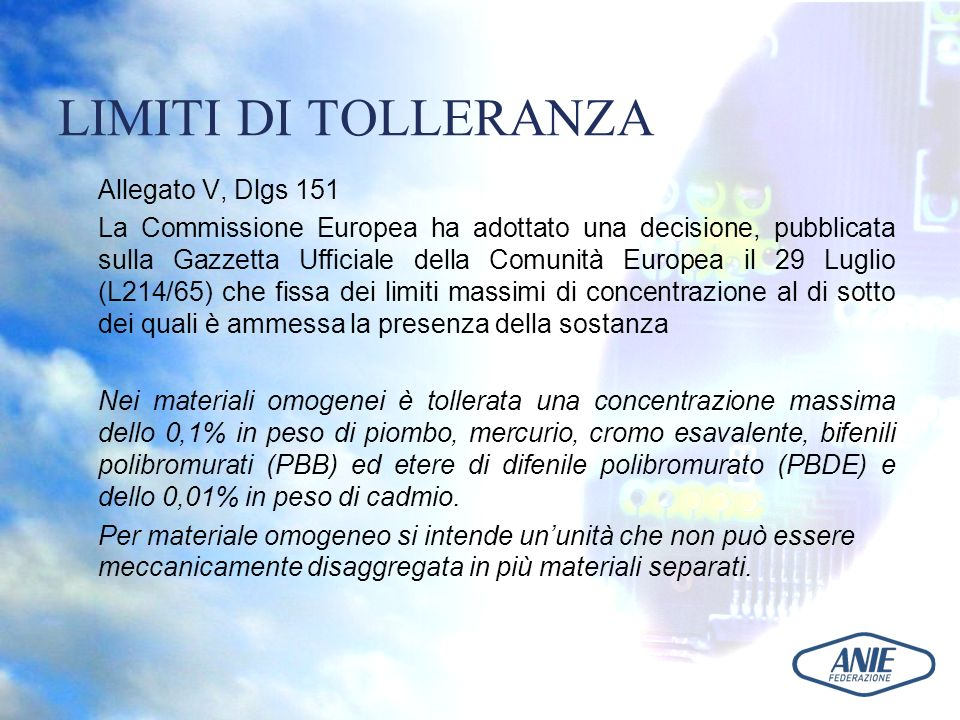 LIMITI DI TOLLERANZA Allegato V, Dlgs 151