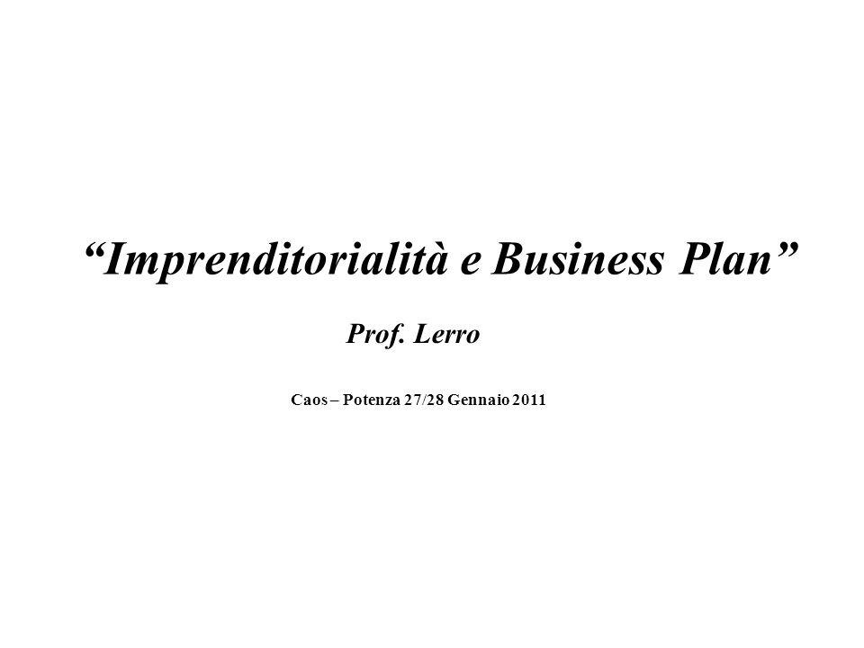 Imprenditorialità e Business Plan Caos – Potenza 27/28 Gennaio 2011