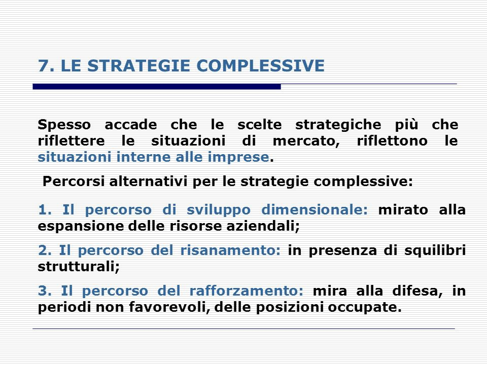 7. LE STRATEGIE COMPLESSIVE