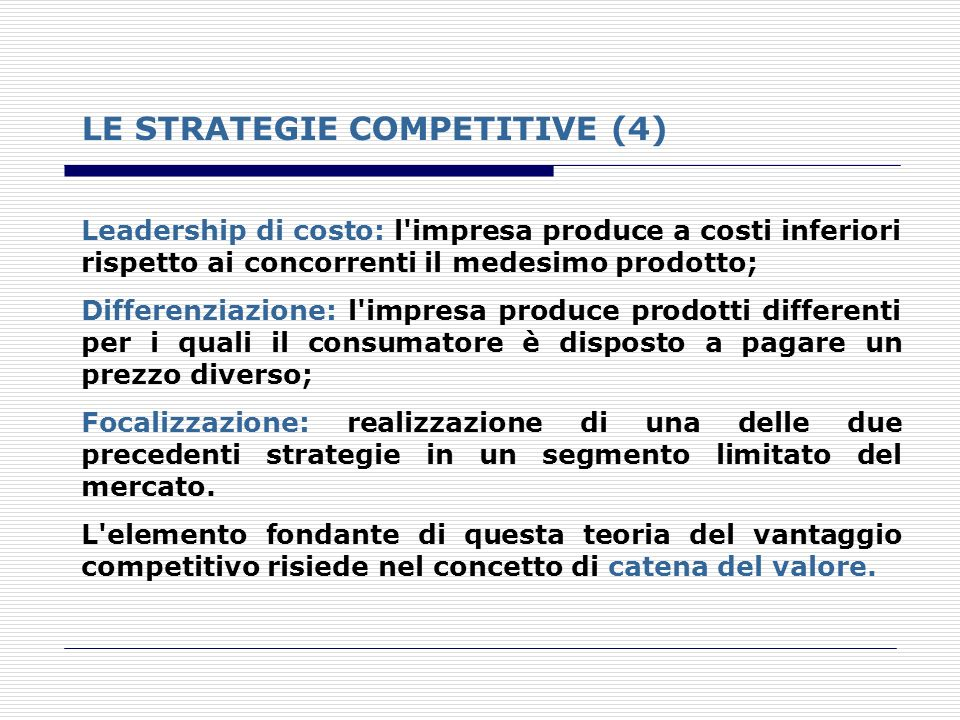LE STRATEGIE COMPETITIVE (4)