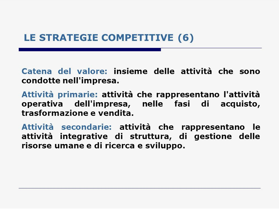 LE STRATEGIE COMPETITIVE (6)
