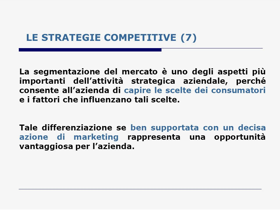 LE STRATEGIE COMPETITIVE (7)