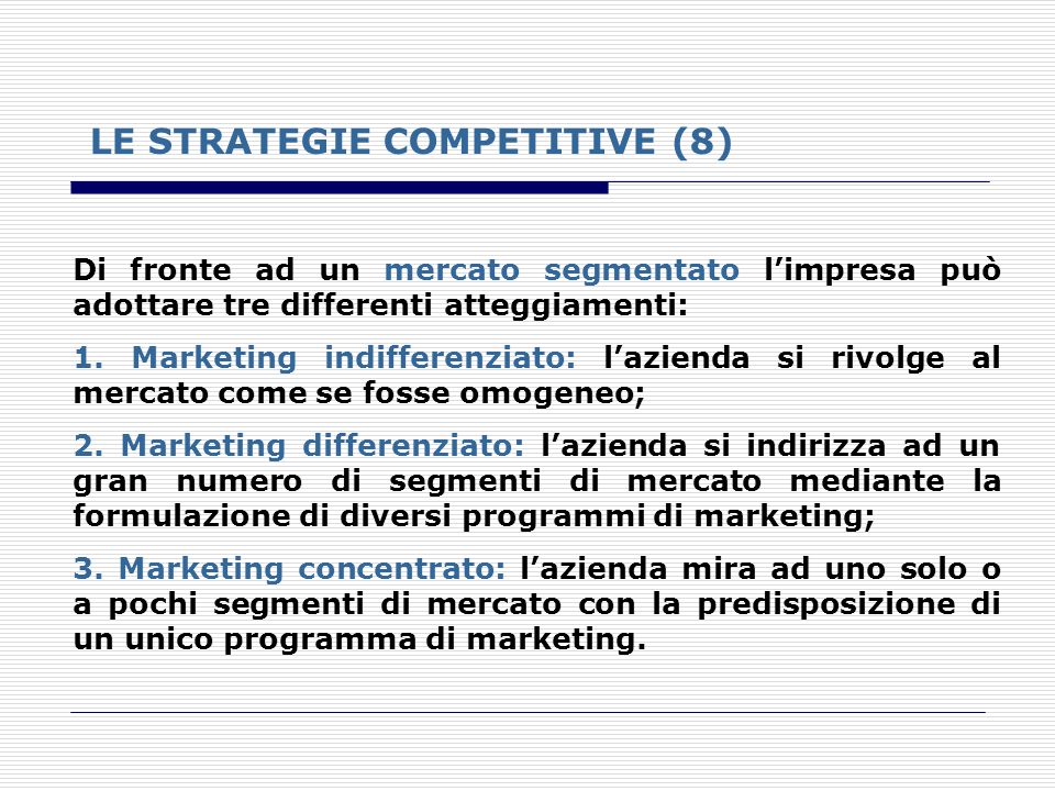 LE STRATEGIE COMPETITIVE (8)