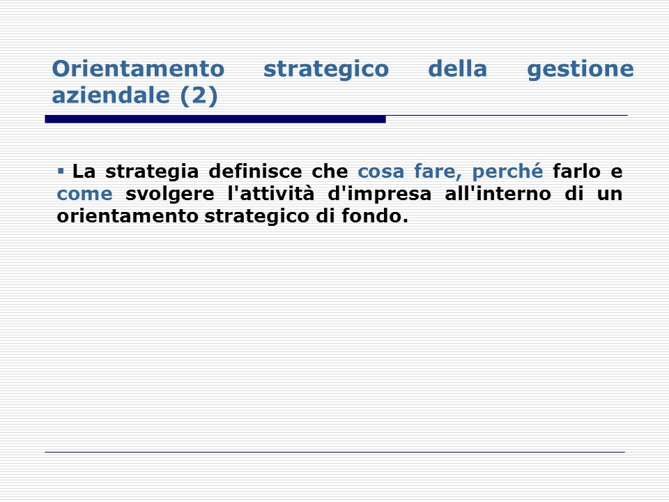 Orientamento strategico della gestione aziendale (2)