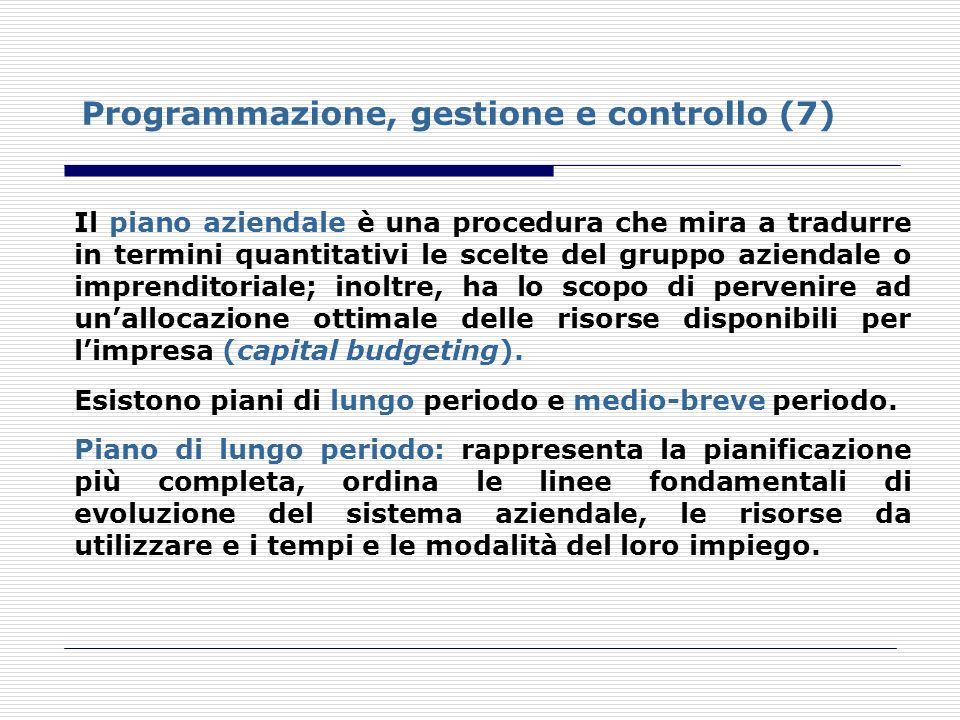 Programmazione, gestione e controllo (7)