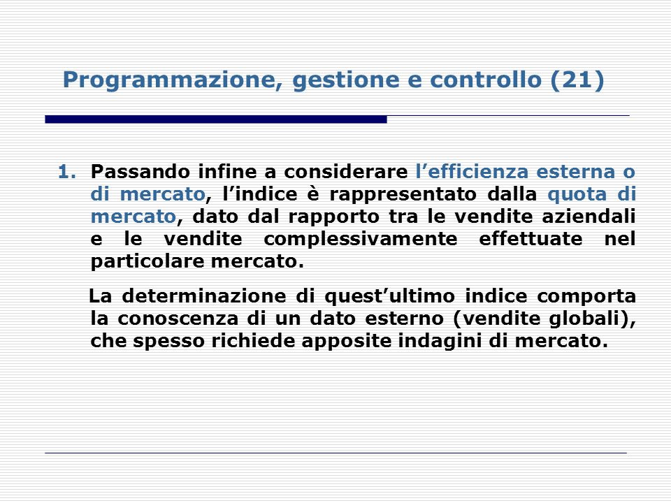 Programmazione, gestione e controllo (21)
