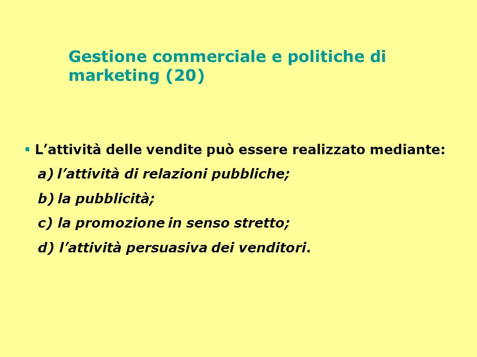 Gestione commerciale e politiche di marketing (20)