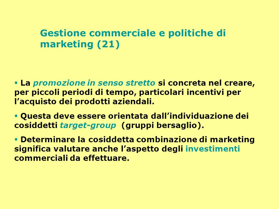 Gestione commerciale e politiche di marketing (21)
