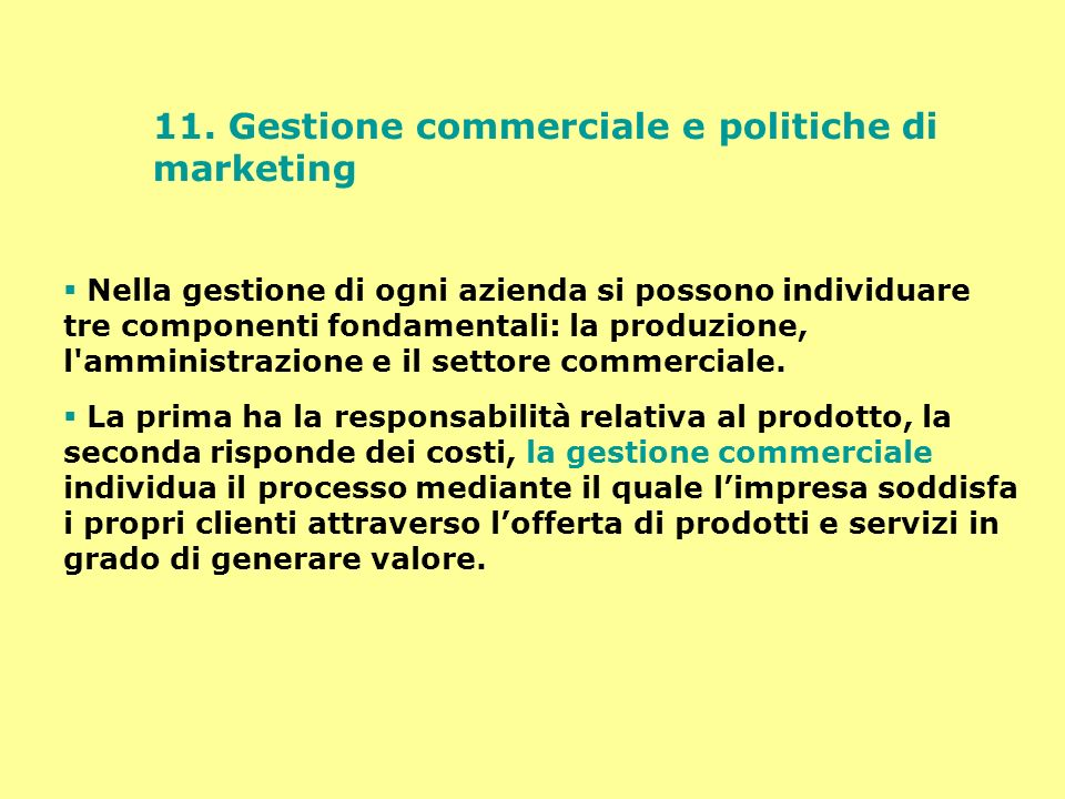 11. Gestione commerciale e politiche di marketing