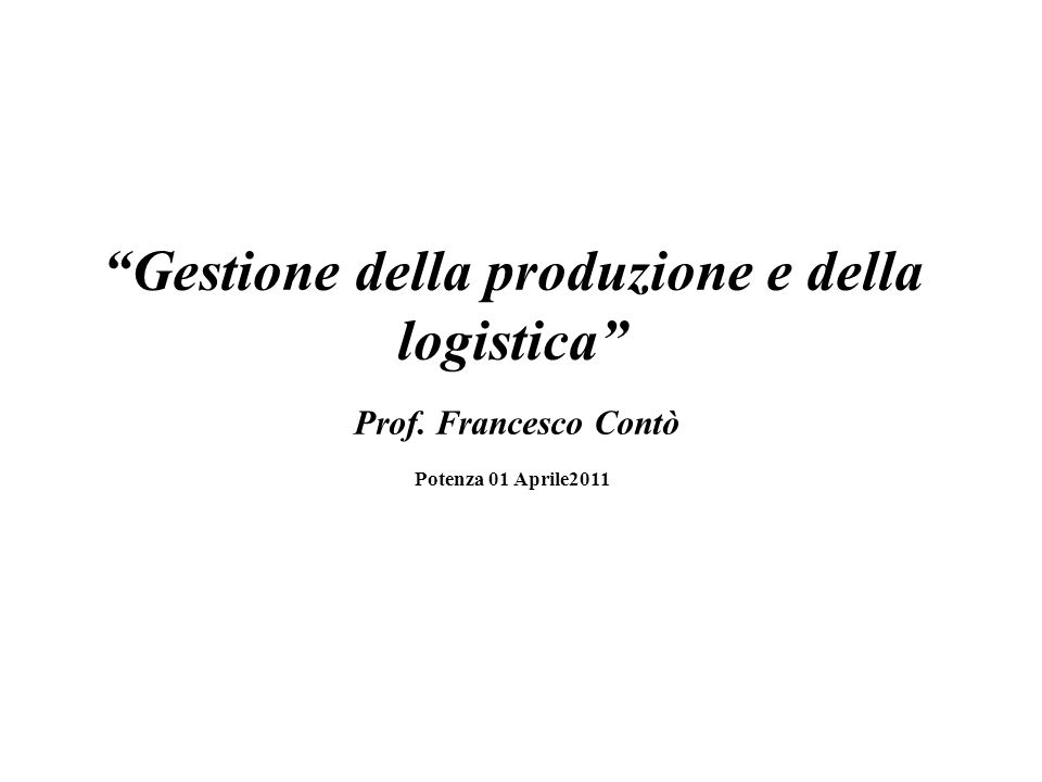 Gestione della produzione e della logistica