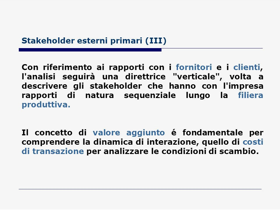 Stakeholder esterni primari (III)