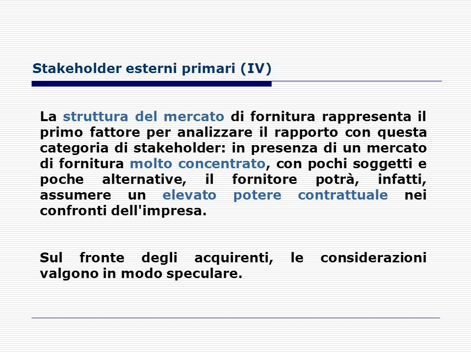 Stakeholder esterni primari (IV)