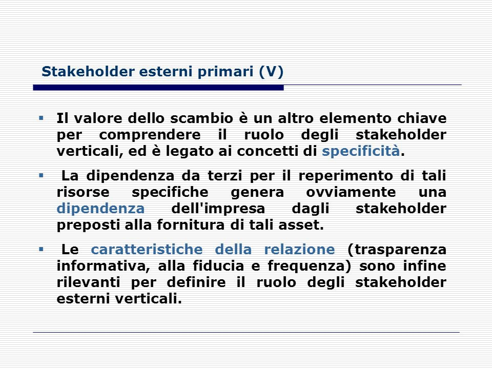 Stakeholder esterni primari (V)