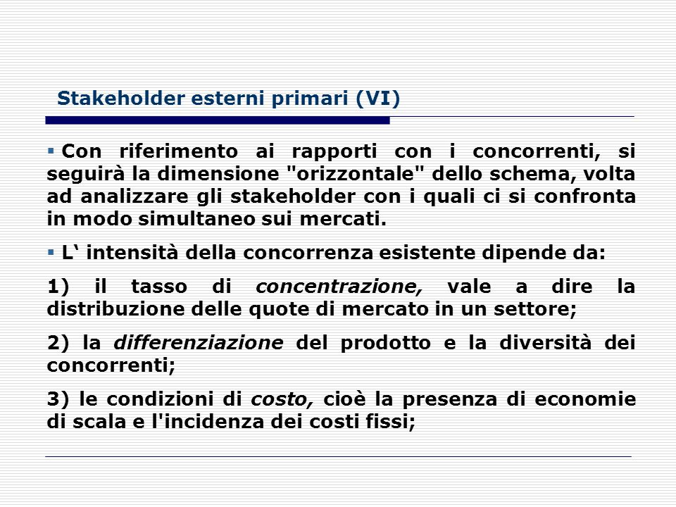 Stakeholder esterni primari (VI)