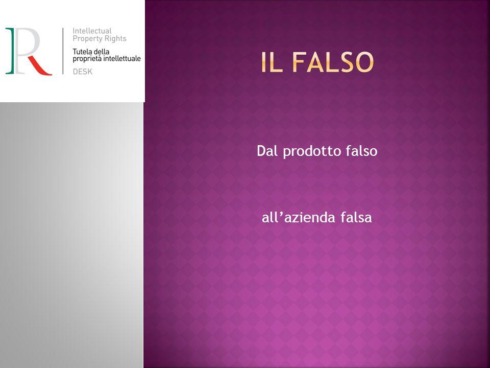 Dal prodotto falso all'azienda falsa