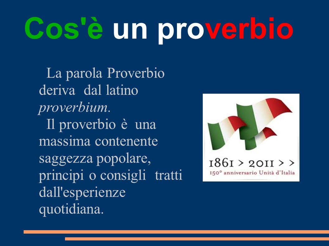 Cos è un proverbio La parola Proverbio deriva dal latino proverbium.